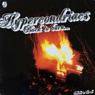 "Hypercondriacs ‎- Back To Burn... /Hook, Line & Sinker (12"") (EX/G)"